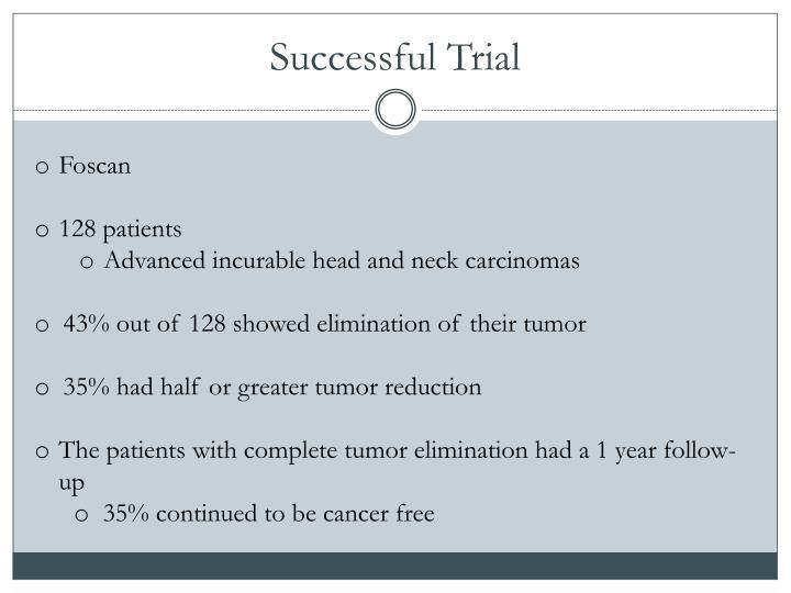 Successful Trial