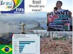 brazil should you invest