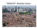 favelas brazilian slums