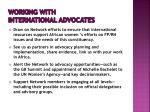 working with international advocates