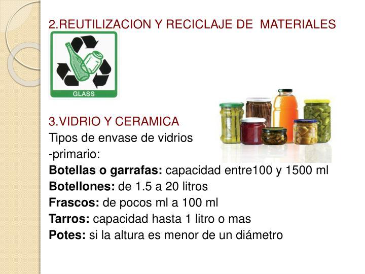 2.REUTILIZACION Y RECICLAJE DE  MATERIALES