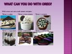 what can you do with oreo