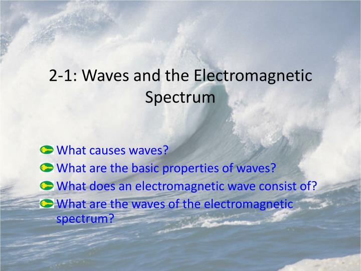 2 1 waves and the electromagnetic spectrum n.