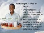 when light strikes an object