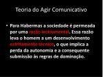 teoria do agir comunicativo1