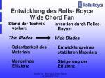 entwicklung des rolls royce wide chord fan