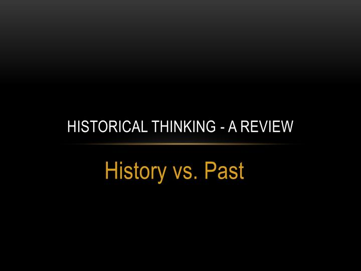 historical thinking a review n.