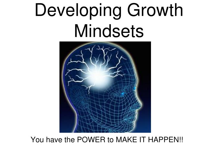 developing growth mindsets n.