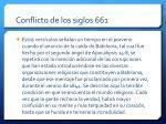 conflicto de los siglos 661