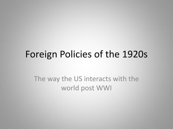 foreign policies of the 1920s n.