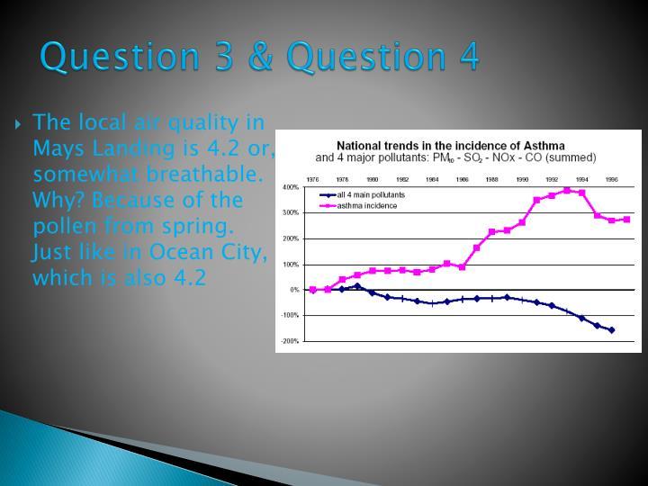 Question 3 & Question 4