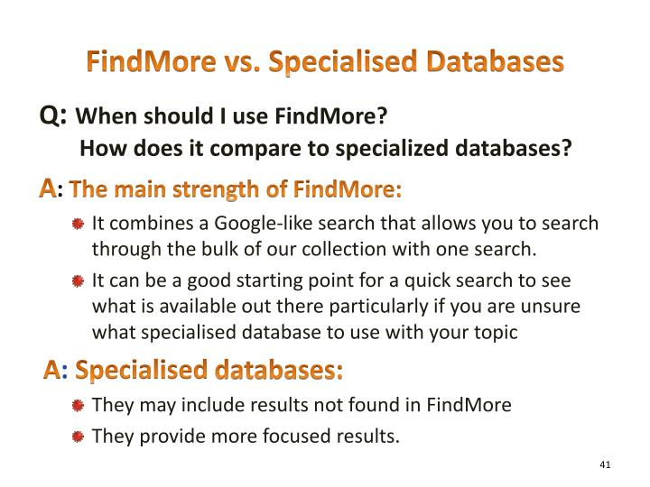 FindMore vs. Specialised Databases