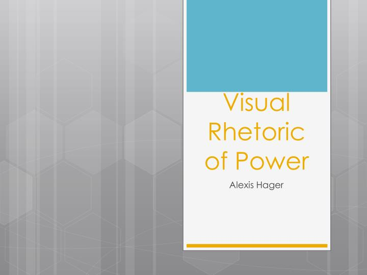 visual rhetoric of power n.