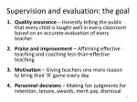 supervision and evaluation the goal