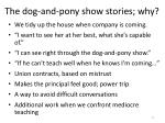 the dog and pony show stories why
