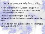 jesus se comunica de forma eficaz