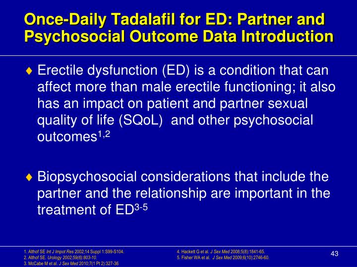Once-Daily Tadalafil for ED: Partner and Psychosocial Outcome Data Introduction
