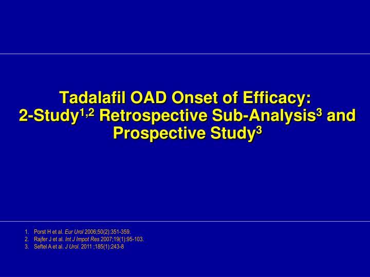 Tadalafil OAD Onset of Efficacy: