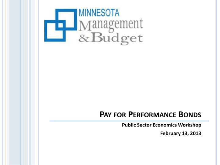 pay for performance bonds n.