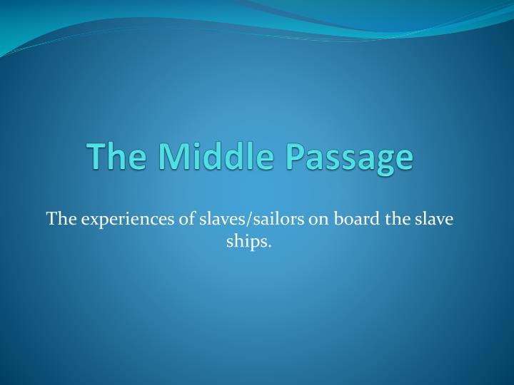 the middle passage n.