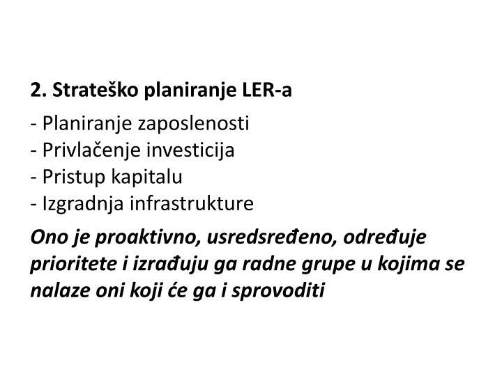2. Strateško planiranje LER-a