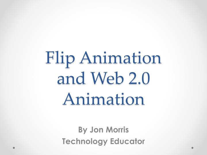 flip animation and web 2 0 animation n.