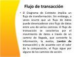 flujo de transacci n