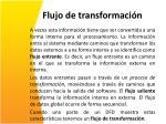 flujo de transformaci n