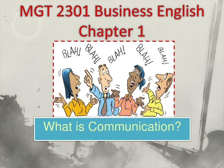 mgt 2301 business english chapter 1 n.