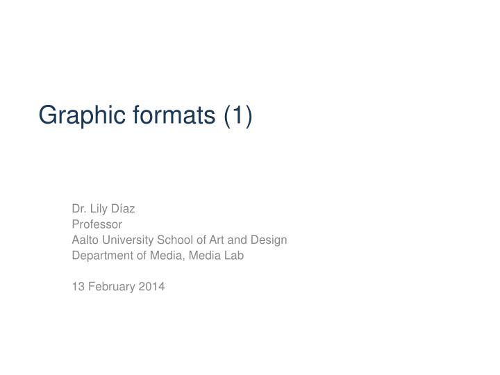 Graphic formats 1