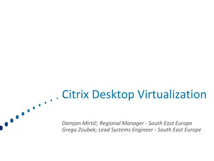 citrix desktop virtualization n.