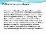 paths to independence