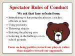 spectator rules of conduct