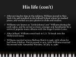 his life con t