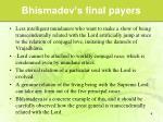 bhismadev s final payers1