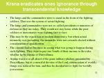 krsna eradicates ones ignorance through transcendental knowledge