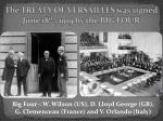 the treaty of versailles was signed june 18 th 1919 by the big four