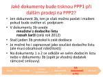 jak dokumenty bude tisknou ppp1 p i dal m prodeji na ppp2