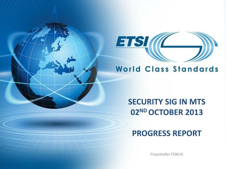 security sig in mts 02 nd october 2013 progress report n.