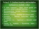 fiche 7 zv en kvality ob ansk ho vybaven a slu eb v obci1