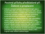povinn p lohy p edkl dan p i dosti o proplacen5
