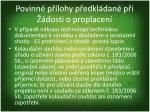 povinn p lohy p edkl dan p i dosti o proplacen6