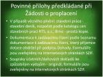 povinn p lohy p edkl dan p i dosti o proplacen7