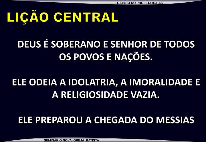 LIÇÃO CENTRAL
