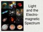 light and the electro magnetic spectrum