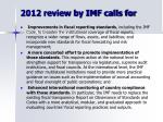 2012 review by imf calls for