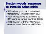 bretton woods response to 1996 se asian crisis
