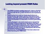 looking beyond present frbm rules