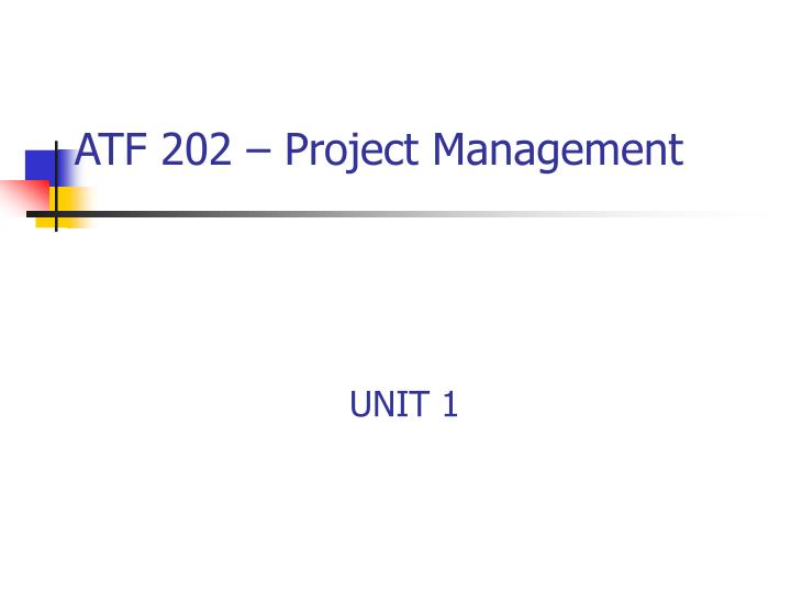 atf 202 project management n.