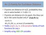 an ls family for euclidean distance